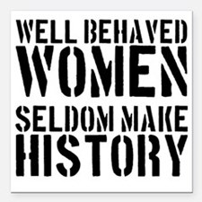 """2000x2000wellbehavedwome Square Car Magnet 3"""" x 3"""""""