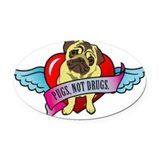 pugs-not-drugs-heart-wings Oval Car Magnet