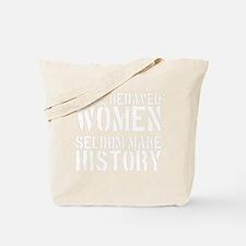 2000x2000wellbehavedwomenseldommakehistor Tote Bag