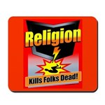 Religion: Kills Folks Dead! Mousepad