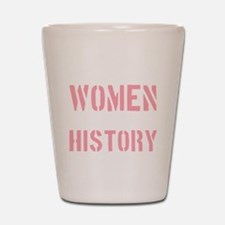 2000x2000wellbehavedwomenseldommakehist Shot Glass