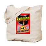 Religion: Kills Folks Dead Tote Bag