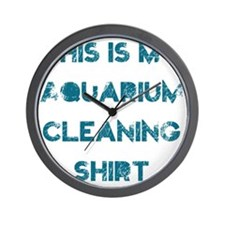 This is my aquarium cleaning shirt Wall Clock