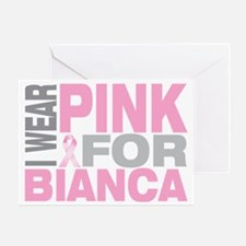 I-wear-pink-for-BIANCA Greeting Card
