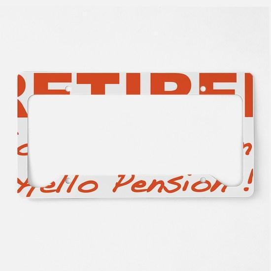 retiredPension4 License Plate Holder