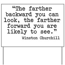 Churchill quote Yard Sign