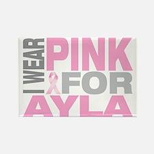 I-wear-pink-for-AYLA Rectangle Magnet