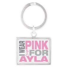 I-wear-pink-for-AYLA Landscape Keychain