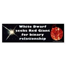 White Dwarf Seeks Red Giant Bumper Car Sticker