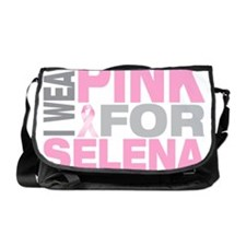 I-wear-pink-for-SELENA Messenger Bag