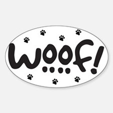 Woof! Dog-Themed Sticker (Oval)