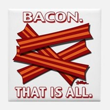 vcb-bacon-that-is-all-2011b Tile Coaster