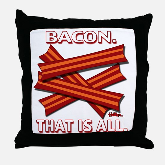 vcb-bacon-that-is-all-2011b Throw Pillow