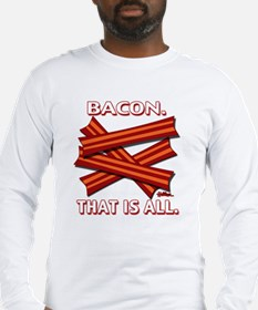 vcb-bacon-that-is-all-2011b Long Sleeve T-Shirt