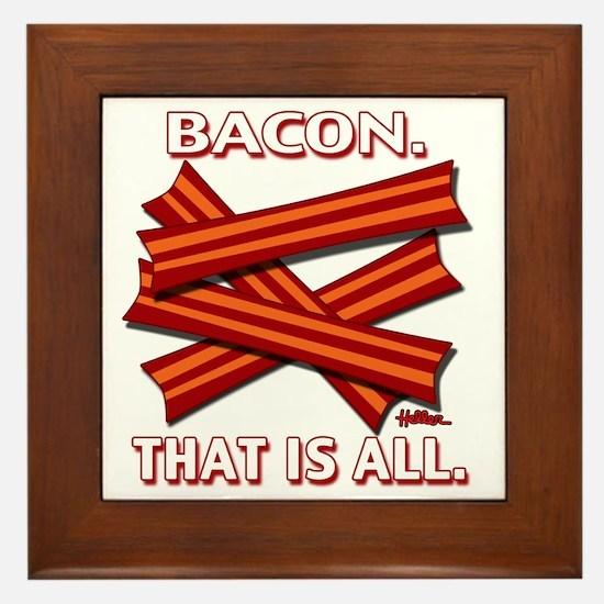 vcb-bacon-that-is-all-2011b Framed Tile