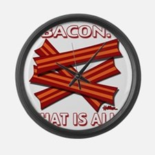 vcb-bacon-that-is-all-2011b Large Wall Clock