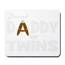 Unique daddy of twins Mousepad