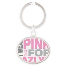 I-wear-pink-for-JAZLYN Oval Keychain
