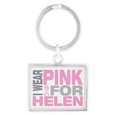 I-wear-pink-for-HELEN Landscape Keychain