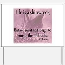 shipwreck2 Yard Sign