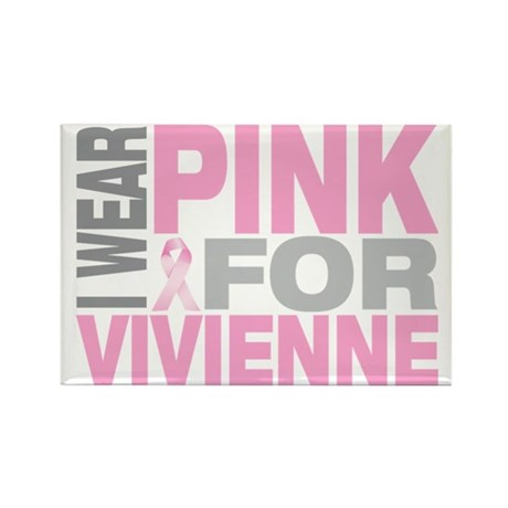 I-wear-pink-for-VIVIENNE Rectangle Magnet