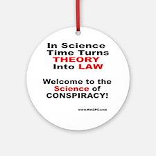 theory n law.gif Round Ornament