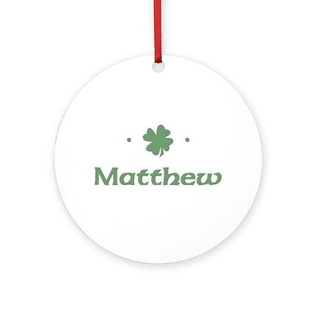 """""""Shamrock - Matthew"""" Ornament (Round)"""