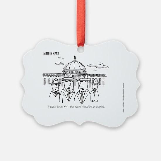 MEN_Idiots Fly Ornament