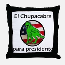 Chupacabra para presidente (Spanish) Throw Pillow
