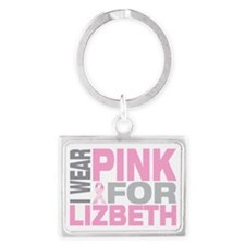 I-wear-pink-for-LIZBETH Landscape Keychain