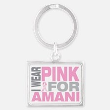 I-wear-pink-for-AMANI Landscape Keychain
