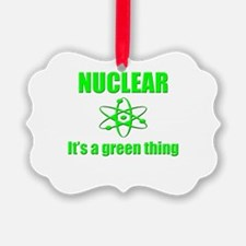 nuclear power go green Ornament