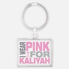 I-wear-pink-for-KALIYAH Landscape Keychain