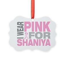 I-wear-pink-for-SHANIYA Ornament