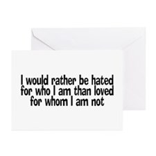I would rather be hated for w Greeting Cards (Pack