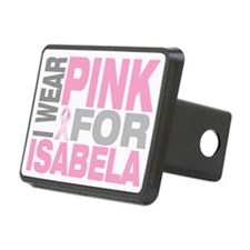 I-wear-pink-for-ISABELA Hitch Cover