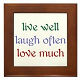 Live well laugh often love much Framed Tiles