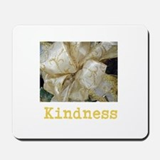 BOW OF KINDNESS. Mousepad