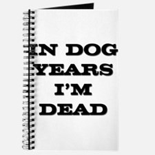 Dog Years I'm Dead Journal
