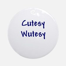 Cutesy Wutesy Ornament (Round)