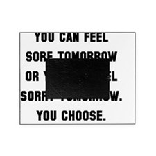 Feel Sore Or Sorry Black Picture Frame