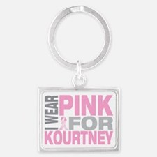 I-wear-pink-for-KOURTNEY Landscape Keychain