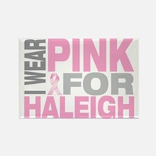 I-wear-pink-for-HALEIGH Rectangle Magnet
