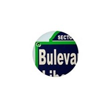 The street sign of Liberation Boulevar Mini Button