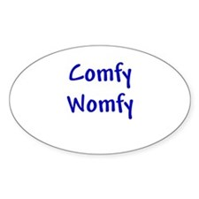 Comfy Womfy Oval Decal