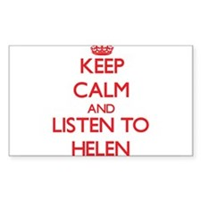 Keep Calm and listen to Helen Decal