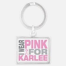 I-wear-pink-for-KARLEE Landscape Keychain