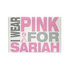 I-wear-pink-for-SARIAH Rectangle Magnet