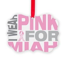 I-wear-pink-for-MIAH Ornament