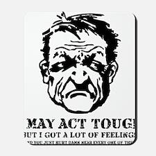 tough_guy_feelings_blk Mousepad